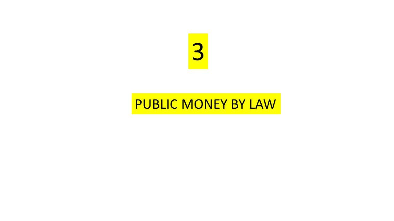 PUBLIC MONEY BY LAW 3