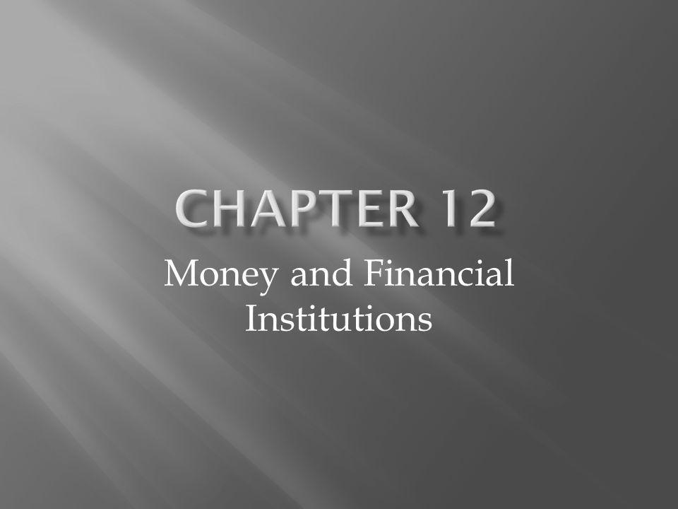 Money and Financial Institutions