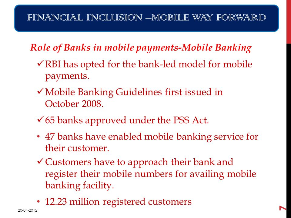 Role of Banks in mobile payments-Mobile Banking RBI has opted for the bank-led model for mobile payments.