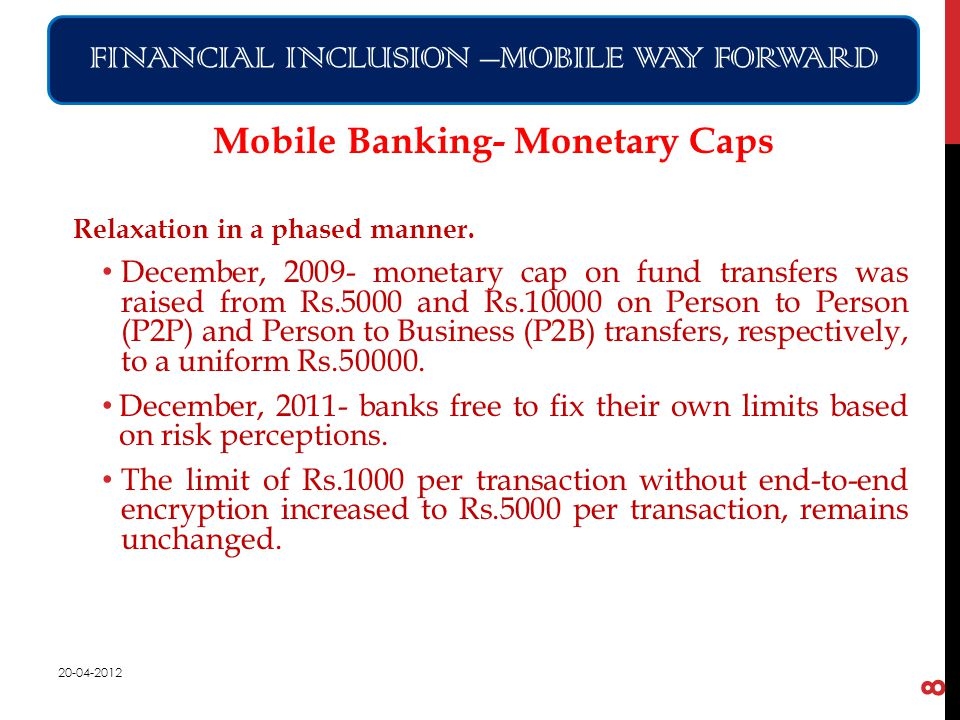 Mobile Banking- Monetary Caps Relaxation in a phased manner.
