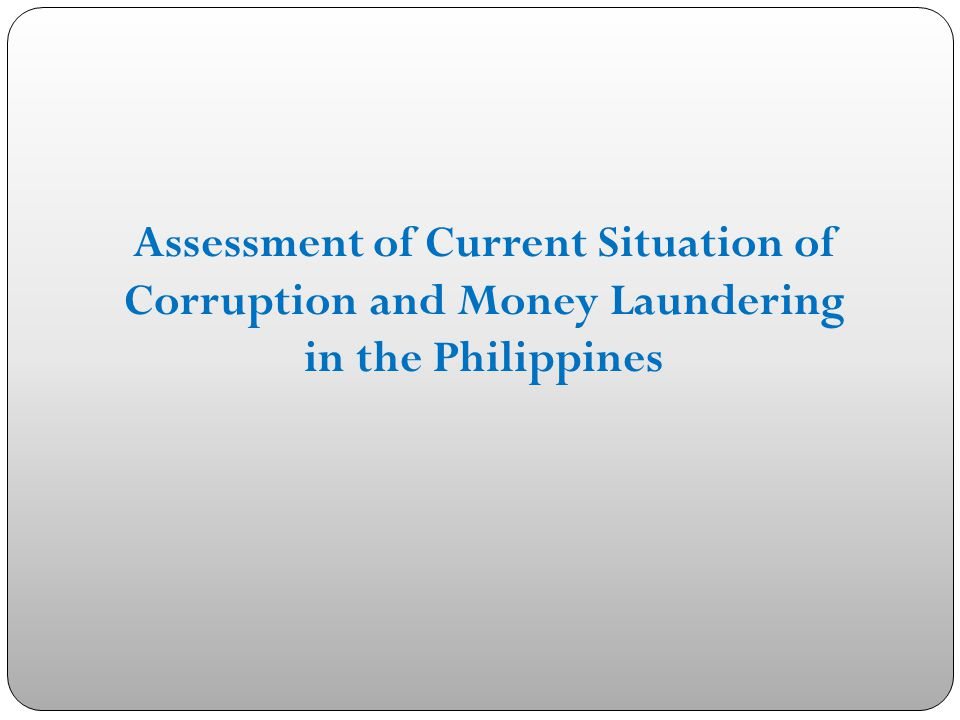 AUDIT TO DETECT FRAUD AND CORRUPTION: EVALUATION OF THE FIGHT AGAINST CORRUPTION AND MONEY LAUNDERING Atty.