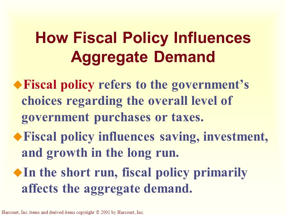 Harcourt, Inc. items and derived items copyright © 2001 by Harcourt, Inc. The Role of Interest-Rate Targets in Fed Policy u Monetary policy can be des