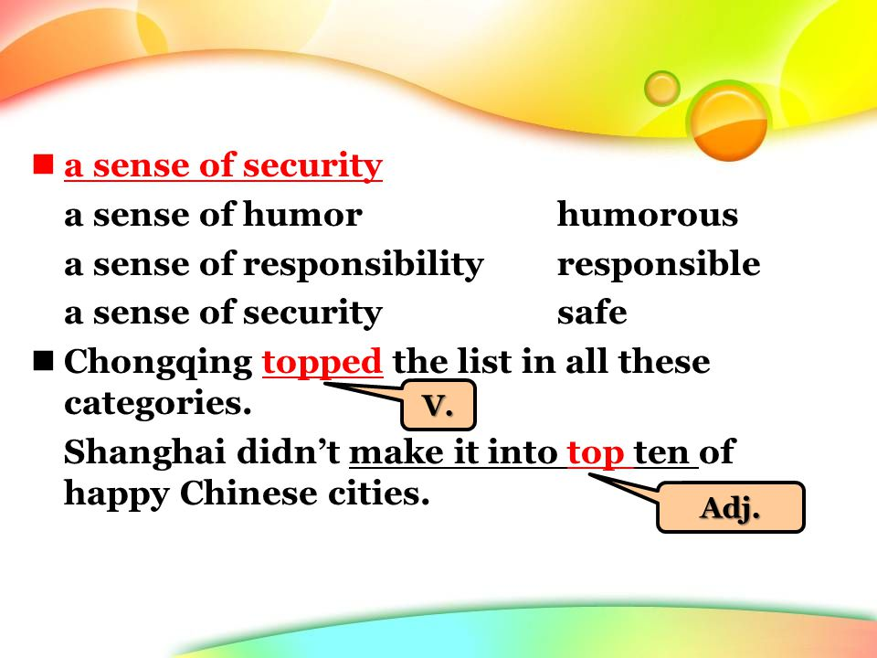 a sense of security a sense of humorhumorous a sense of responsibilityresponsible a sense of securitysafe Chongqing topped the list in all these categories.
