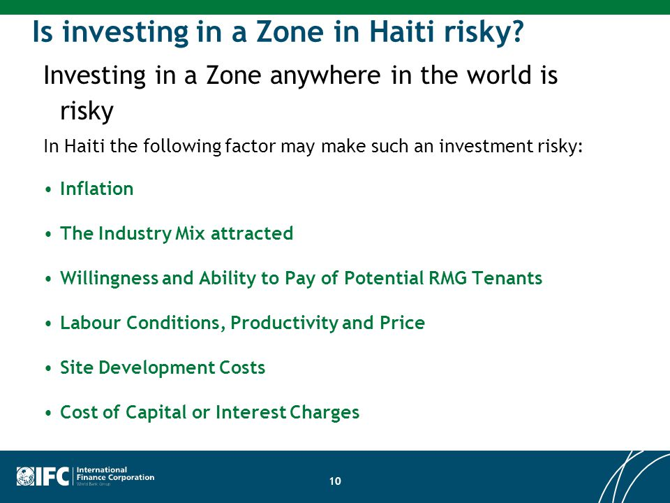 Is investing in a Zone in Haiti risky.
