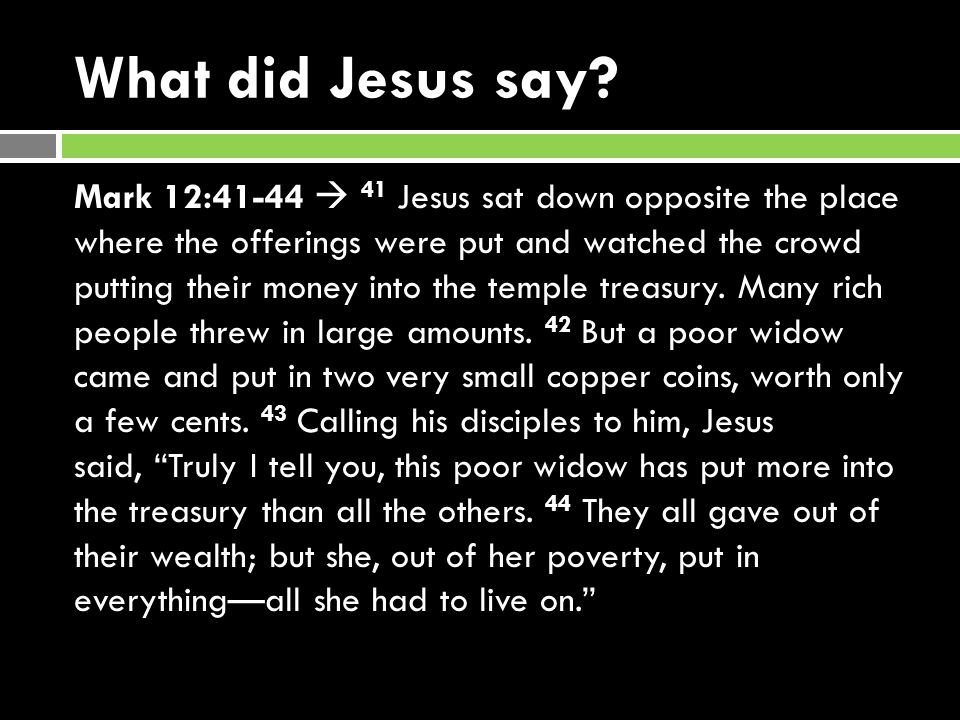 What did Jesus say.