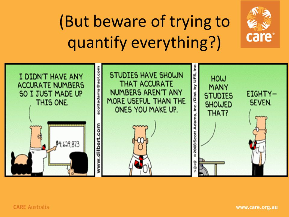 (But beware of trying to quantify everything )
