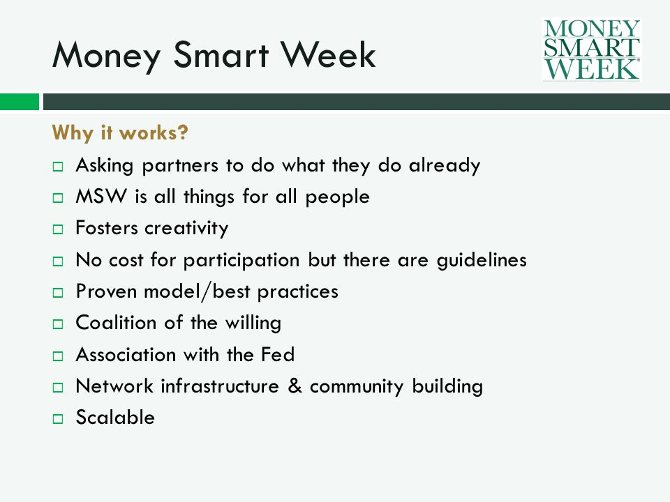 Money Smart Week Why it works.