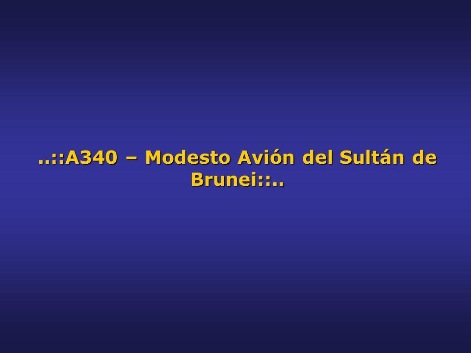 ..::A340 – Modesto Avión del Sultán de Brunei::..