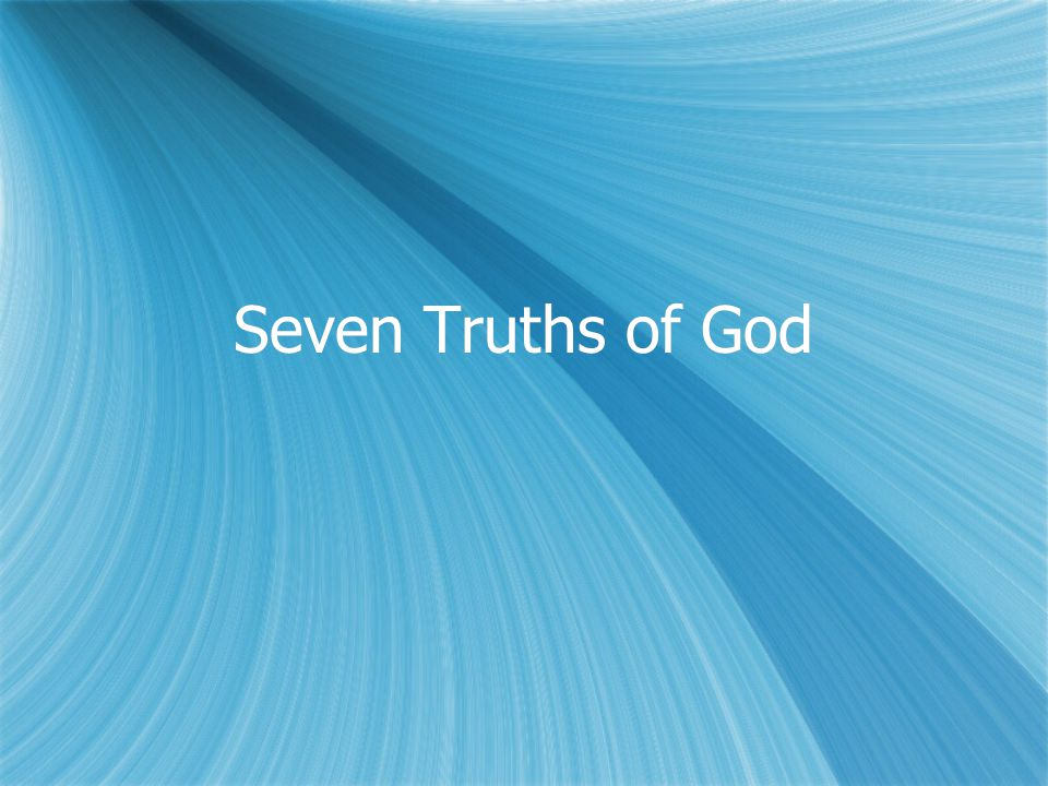 Seven Truths of God