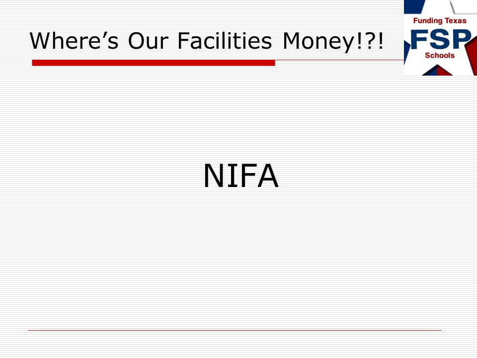 Wheres Our Facilities Money! ! NIFA