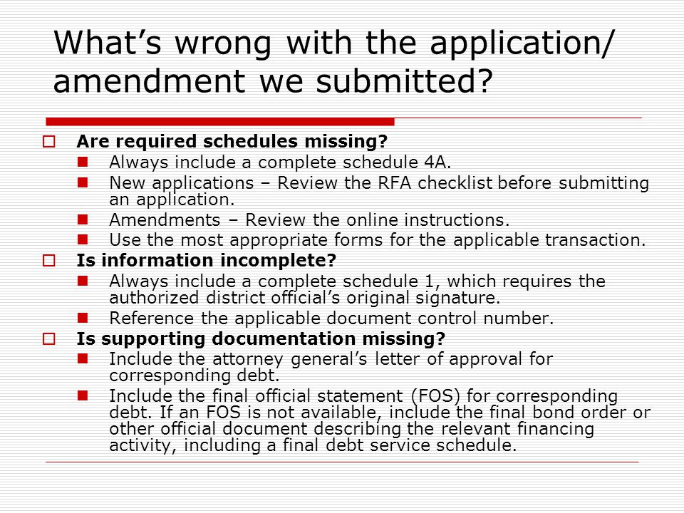 Whats wrong with the application/ amendment we submitted.