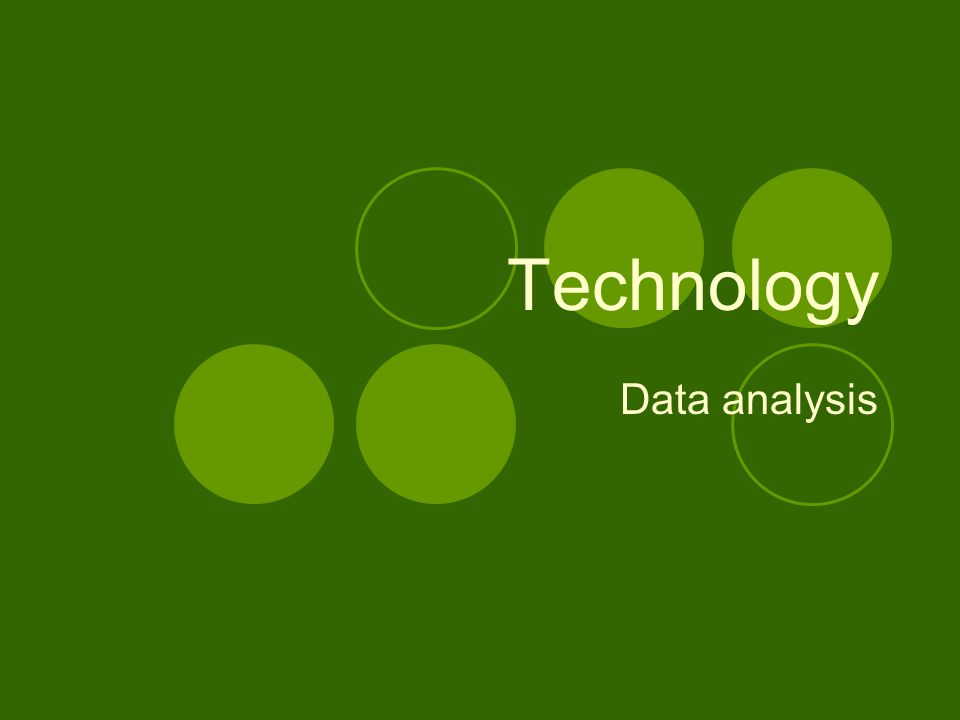 Technology Data analysis