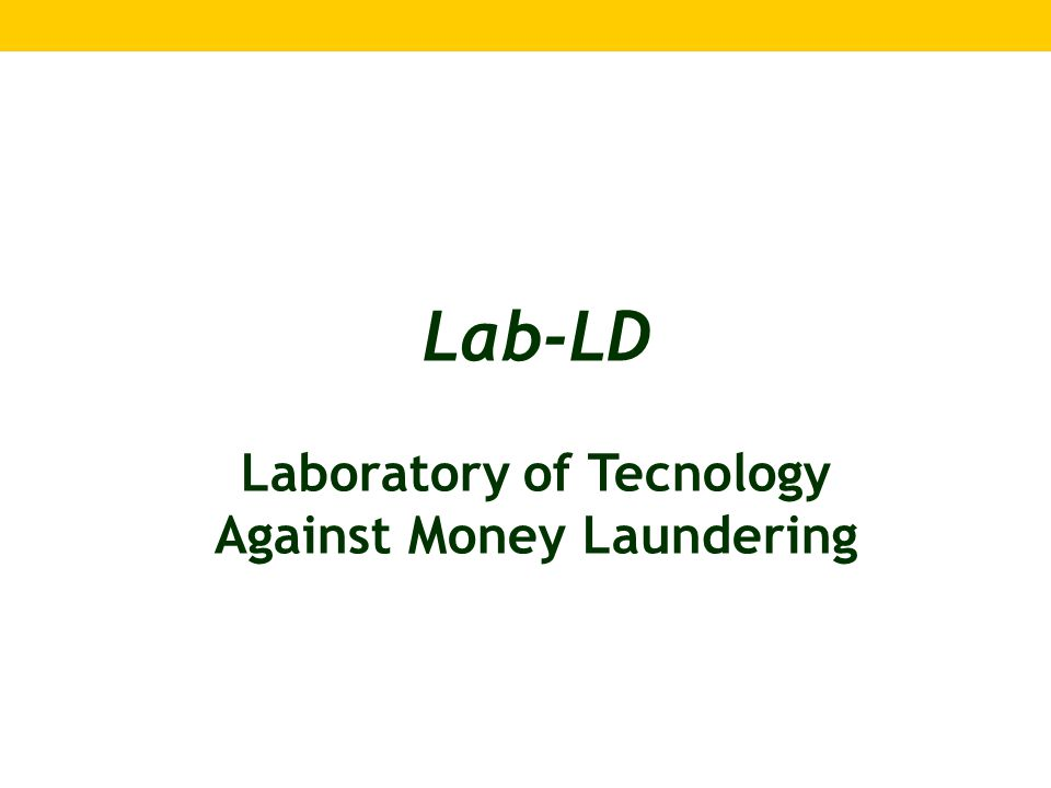 Lab-LD Laboratory of Tecnology Against Money Laundering
