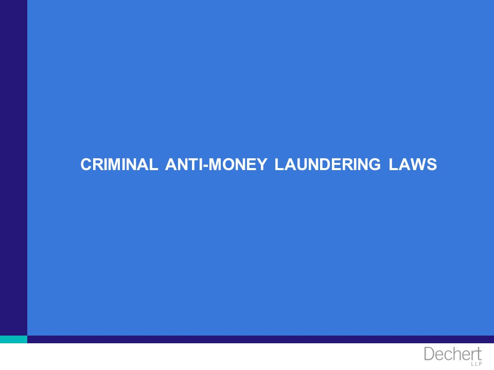 CRIMINAL ANTI-MONEY LAUNDERING LAWS