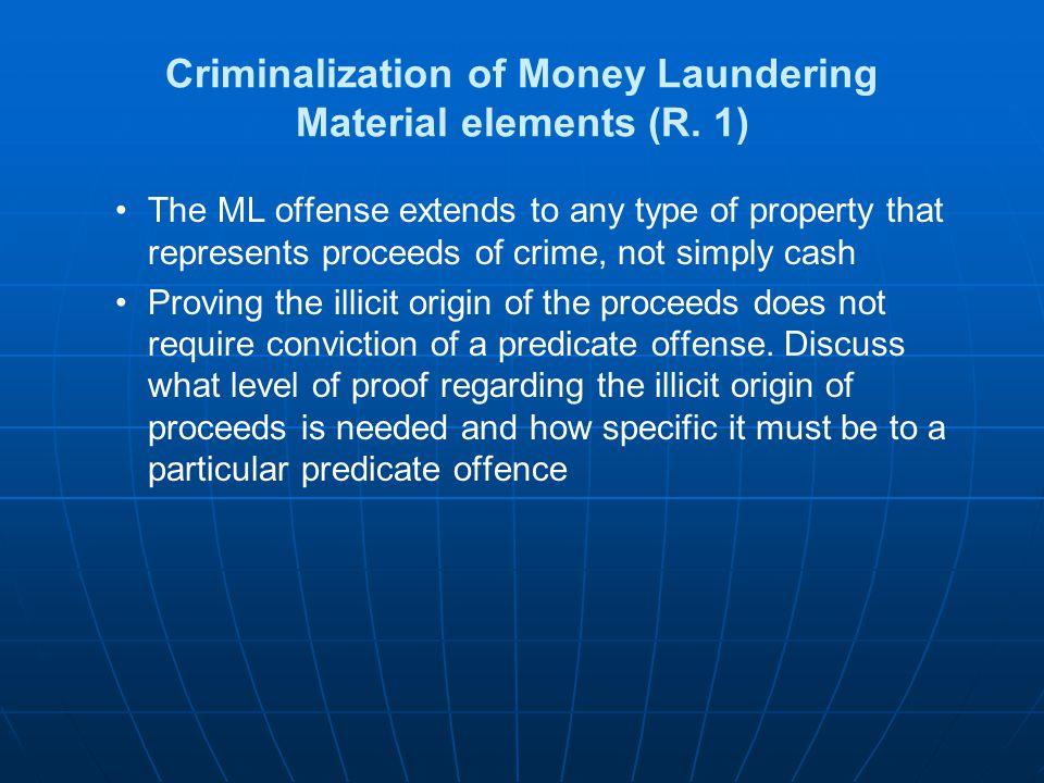 Criminalization of Money Laundering- R.