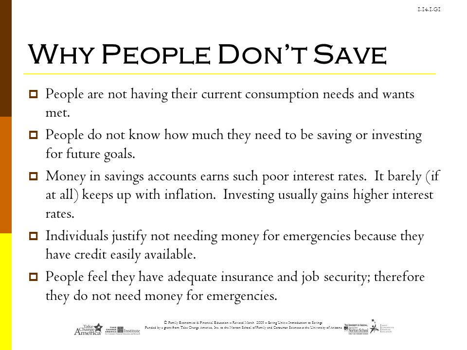 © Family Economics & Financial Education – Revised March 2009 – Saving Unit – Introduction to Savings Funded by a grant from Take Charge America, Inc.