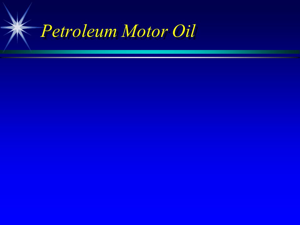 Petroleum Motor Oil