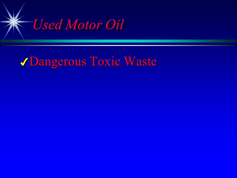 4 Dangerous Toxic Waste