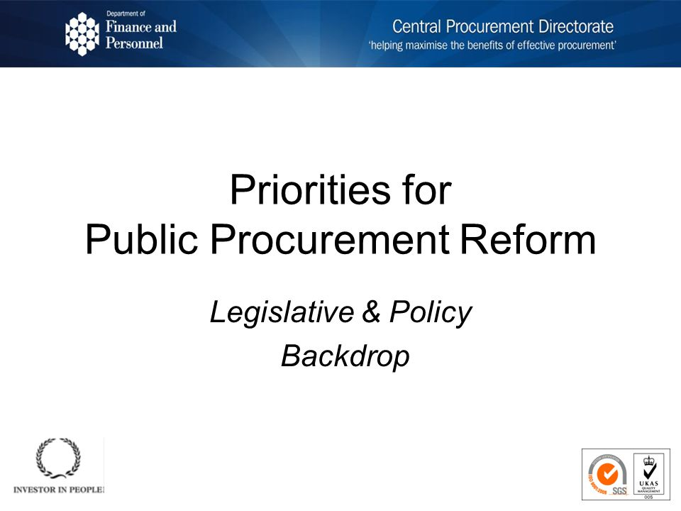 Priorities for Public Procurement Reform Legislative & Policy Backdrop
