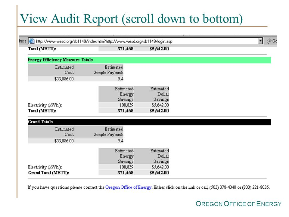 O REGON O FFICE OF E NERGY View Audit Report (scroll down to bottom)