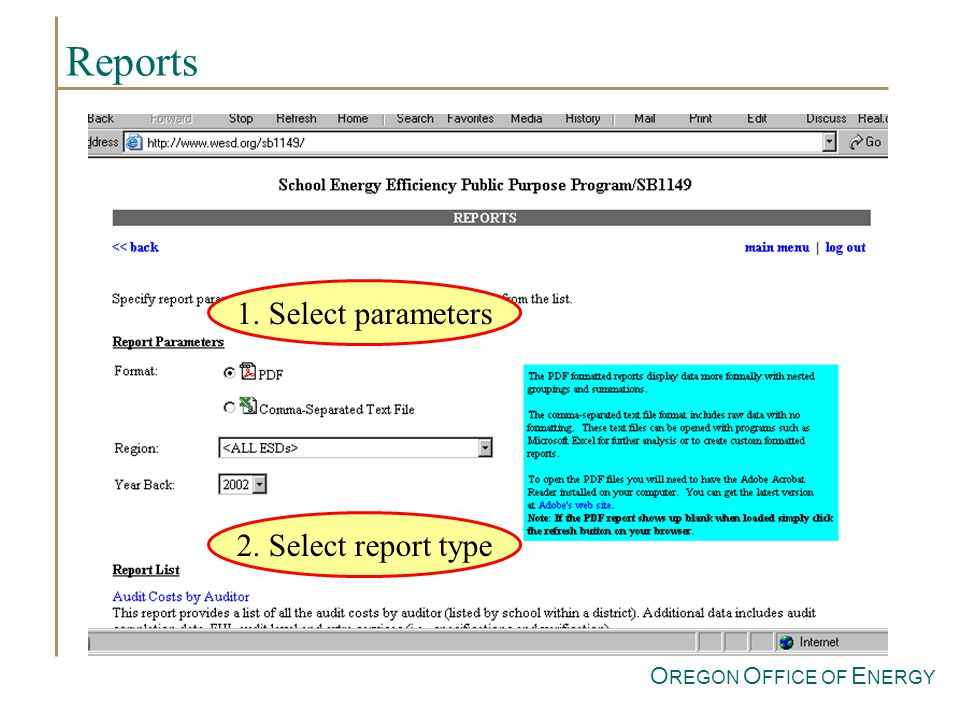 O REGON O FFICE OF E NERGY Reports 1. Select parameters 2. Select report type