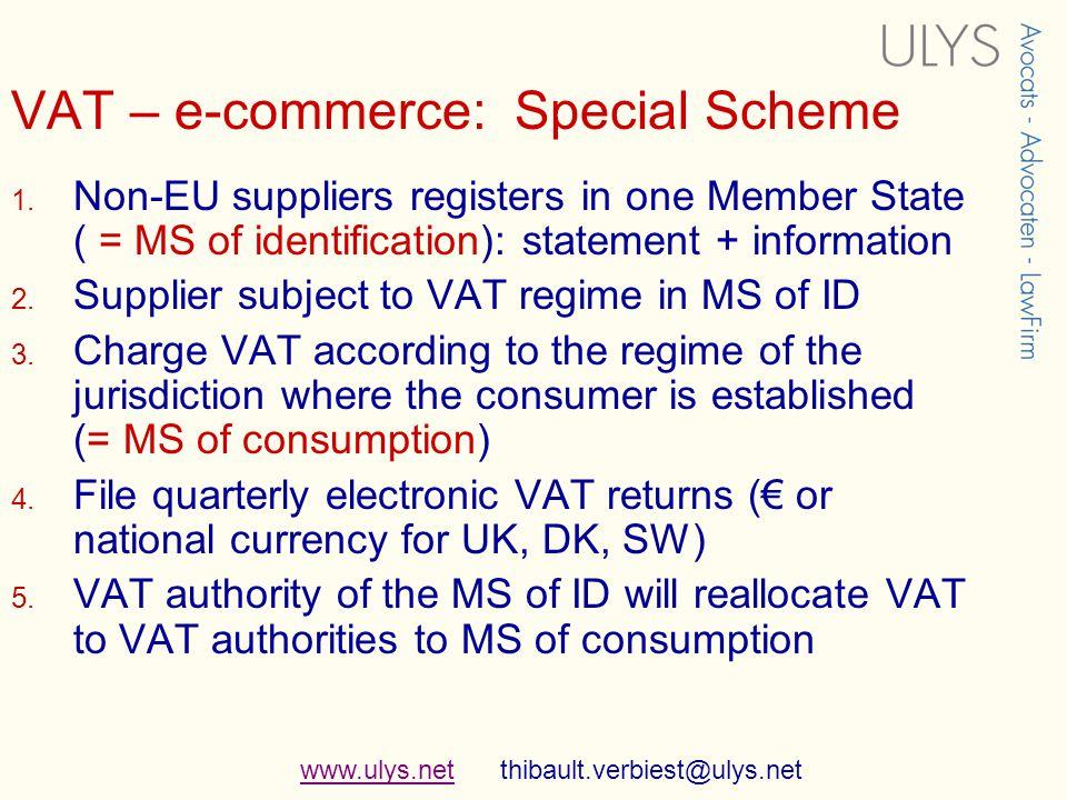 www.ulys.netwww.ulys.net thibault.verbiest@ulys.net VAT – e-commerce: Special Scheme 1.