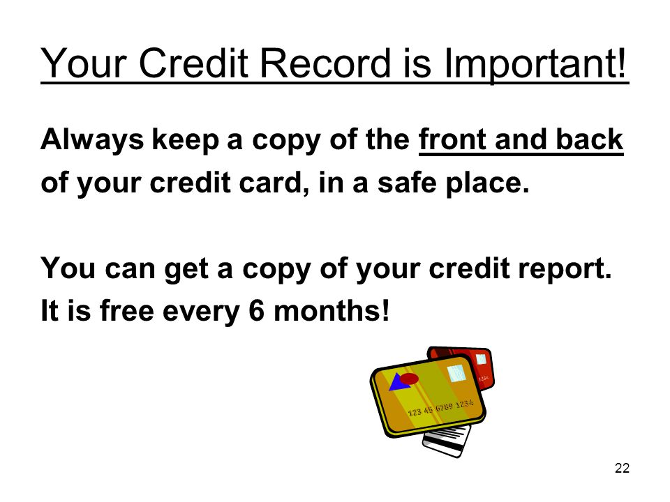 22 Your Credit Record is Important.