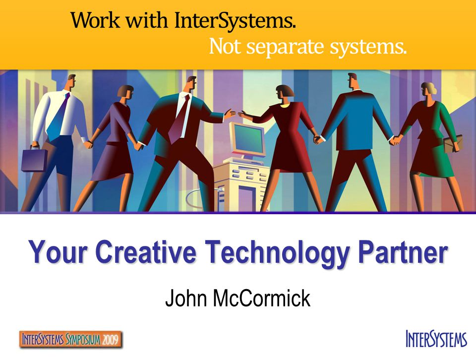 Your Creative Technology Partner John McCormick