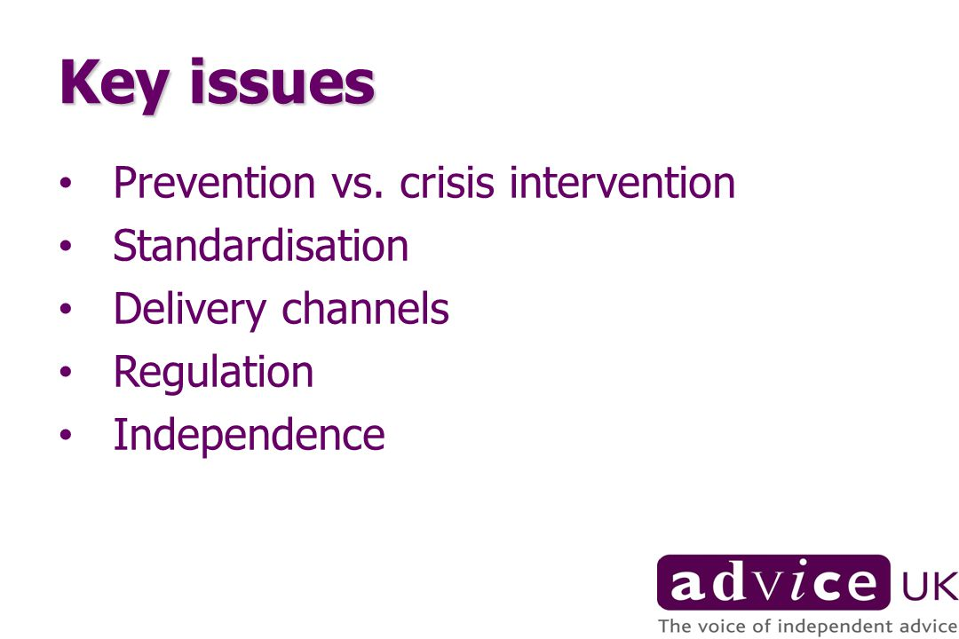 Key issues Prevention vs.