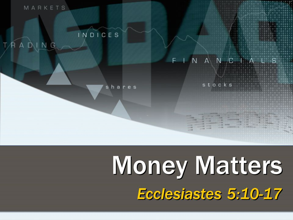 12 Things Better than Money A good name, Prov.22:1 Righteousness, Prov.