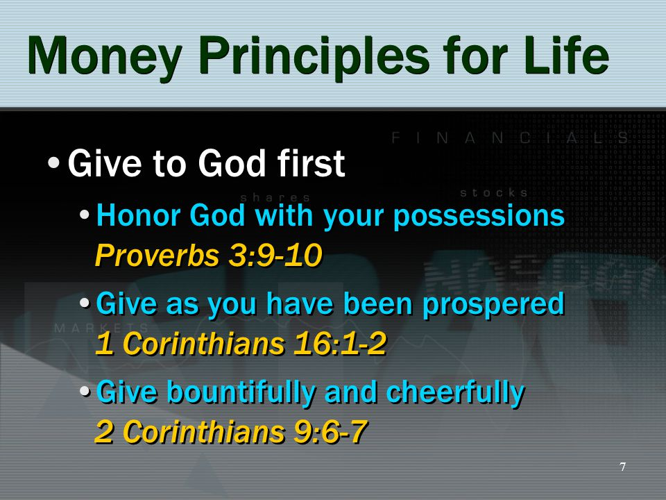8 Money Principles for Life Pay your taxes Ordained by God, Romans 13:7 Shall we pay, or shall we not pay.
