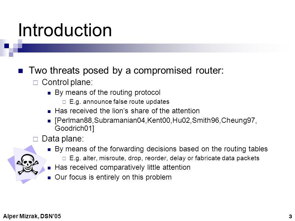 Alper Mizrak, DSN05 24 Response What happens as a result of a detection.