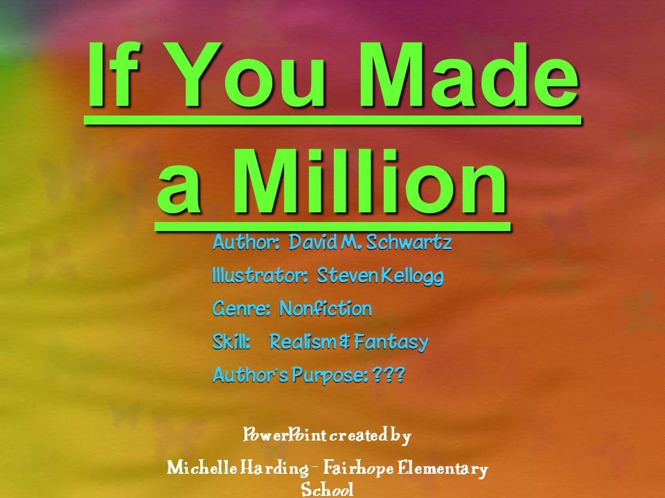 If You Made a Million Author: David M.