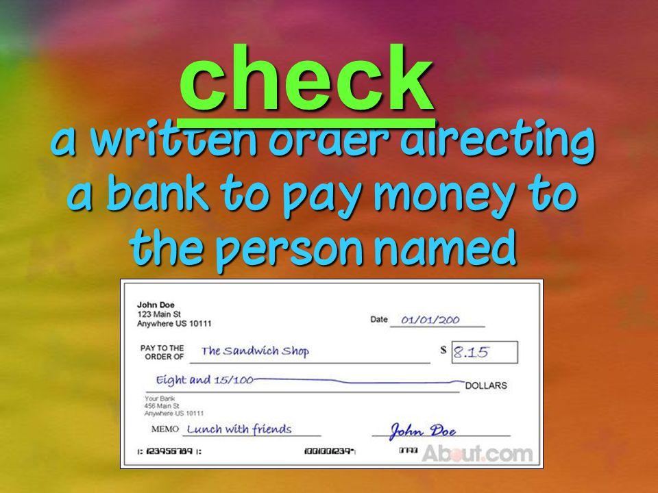 check Carol wrote a check to pay the bills.