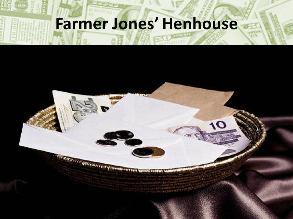 Farmer Jones Henhouse