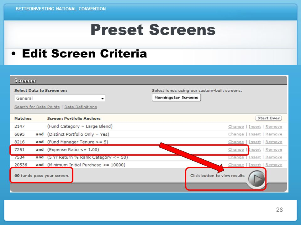 BETTERINVESTING NATIONAL CONVENTION Preset Screens Edit Screen Criteria 28