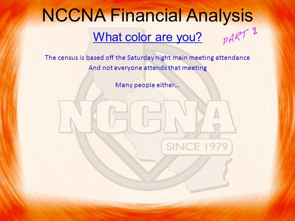 NCCNA Financial Analysis What color are you.