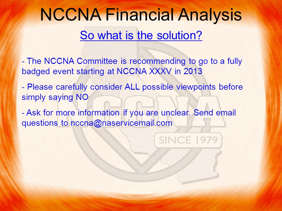 NCCNA Financial Analysis So what is the solution.