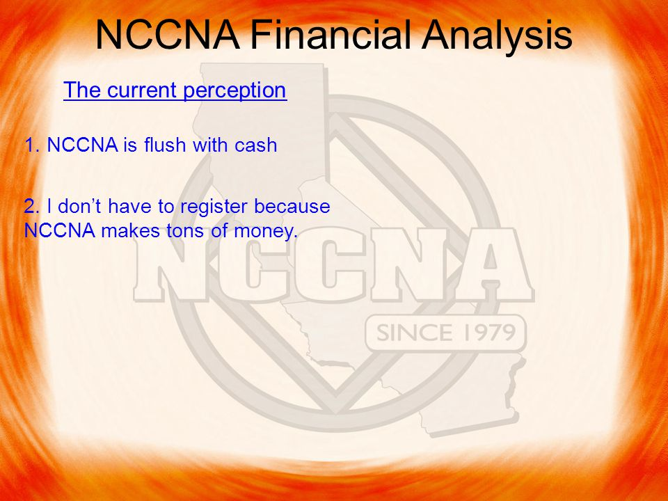 NCCNA Financial Analysis The current perception 1.