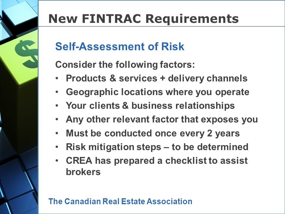 The Canadian Real Estate Association This is the new 5 th Pillar of compliance. Engaging senior management in the detection and deterrence of money la