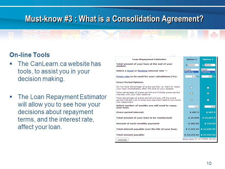 10 On-line Tools The CanLearn.ca website has tools, to assist you in your decision making.
