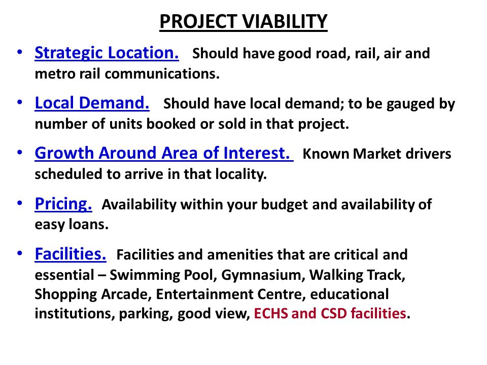 PROJECT VIABILITY Strategic Location.