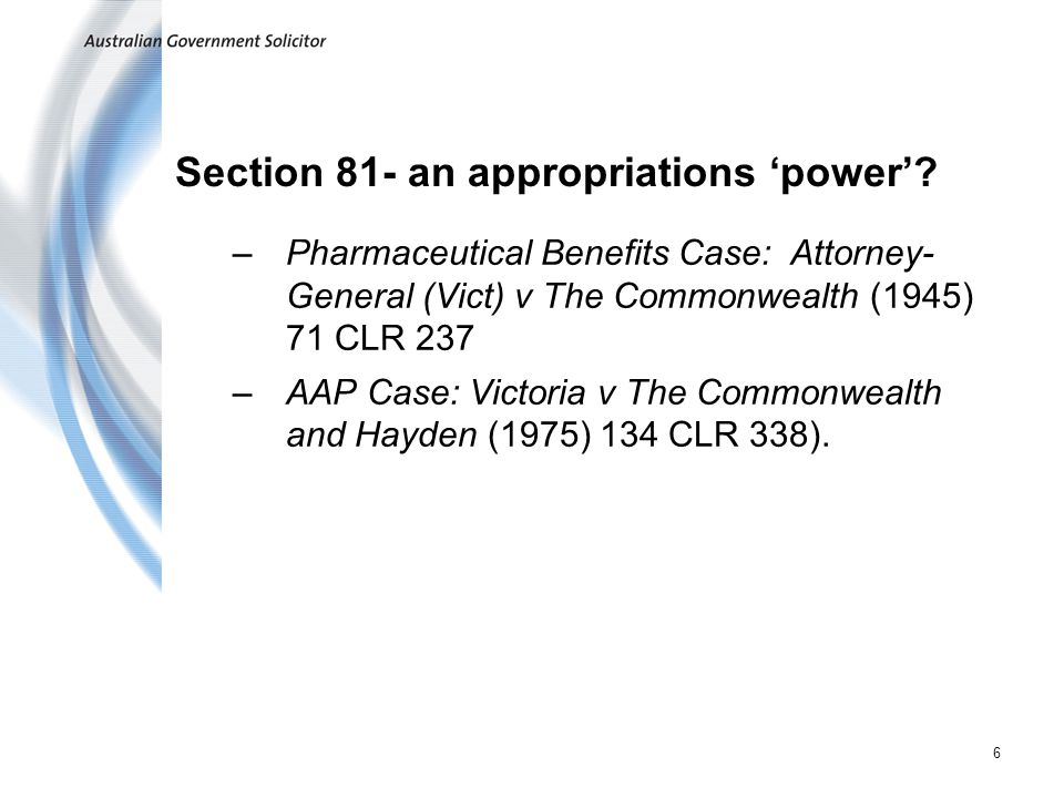 6 Section 81- an appropriations power.