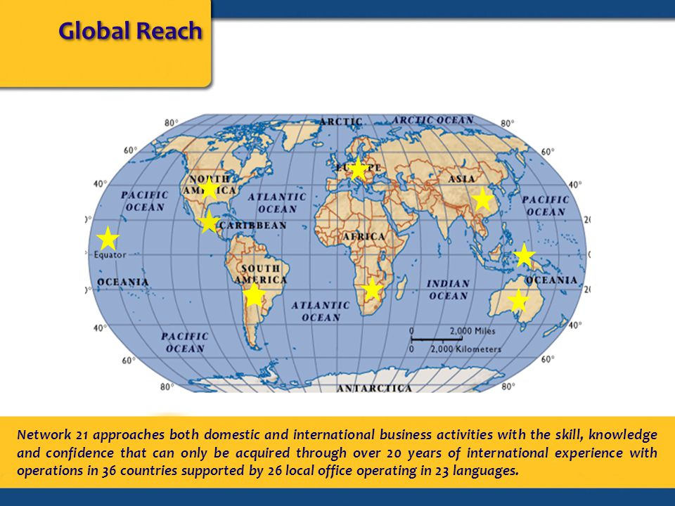 Global Reach Network 21 approaches both domestic and international business activities with the skill, knowledge and confidence that can only be acqui