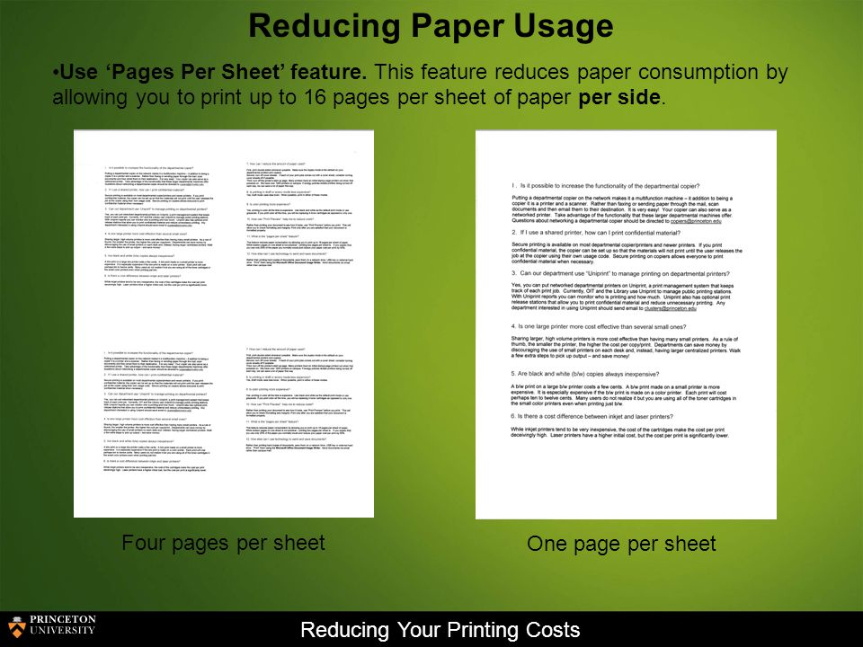 Reducing Your Printing Costs Reducing Paper Usage Use Pages Per Sheet feature.