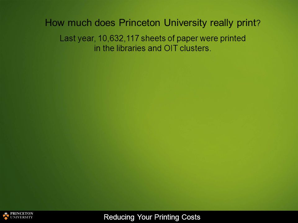 Reducing Your Printing Costs We can channel our cost cutting measures into the following areas: Reducing paper usage Reducing toner usage Printing Efficiently Printing Electronically
