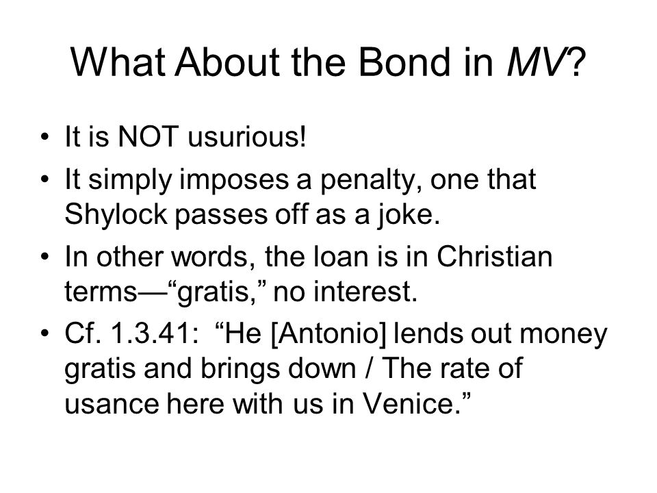 What About the Bond in MV. It is NOT usurious.