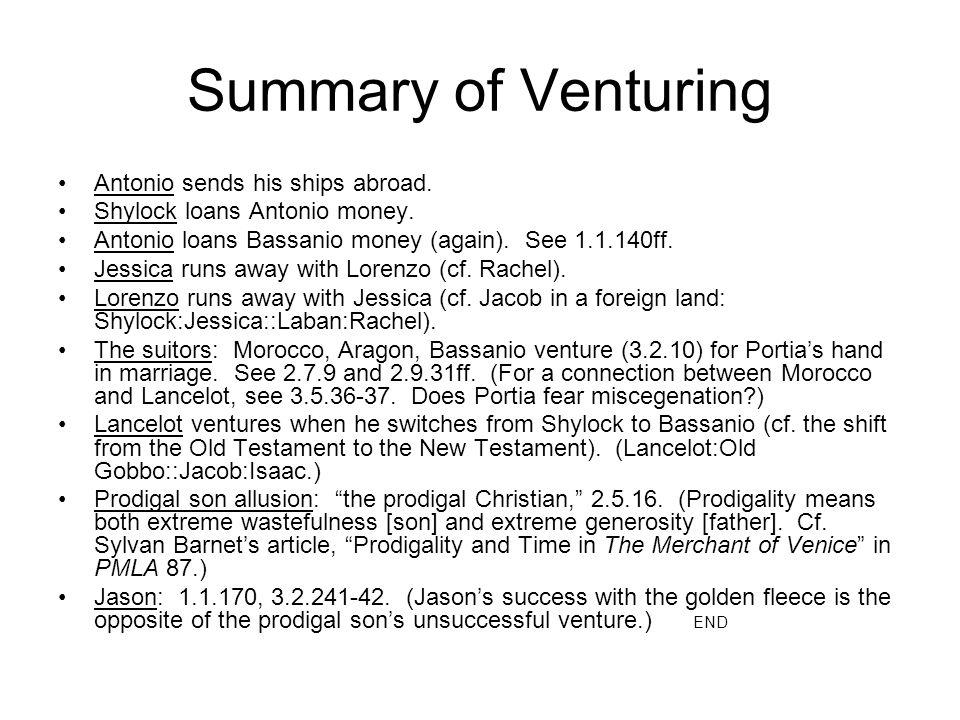 Summary of Venturing Antonio sends his ships abroad.