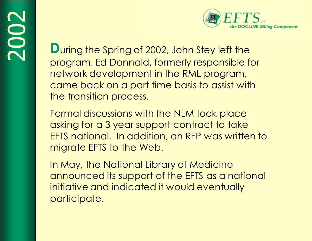 D uring the Spring of 2002, John Stey left the program.