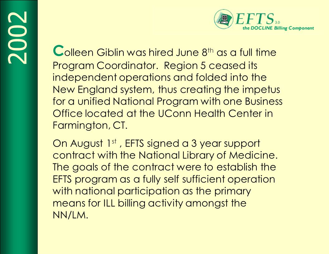 C olleen Giblin was hired June 8 th as a full time Program Coordinator.